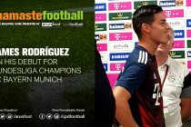 #NamasteFootball: James Rodríguez on his Bayern Munich debut at the Telekom Cup