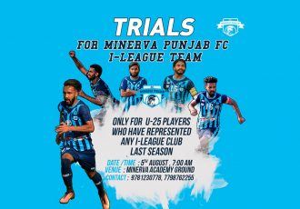 Minerva Punjab FC to hold trials for their I-League team on August 5