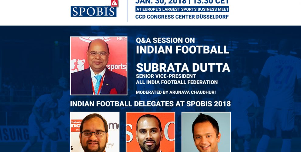 SPOBIS 2018 - Indian football delegation: Subrata Dutta, Arunava Chaudhuri, Chris Punnakkattu Daniel, Krish Roy