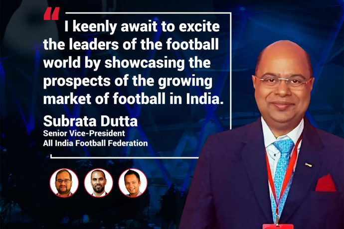 SPOBIS 2018 - Subrata Dutta (Senior Vice-President, All India Football Federation)