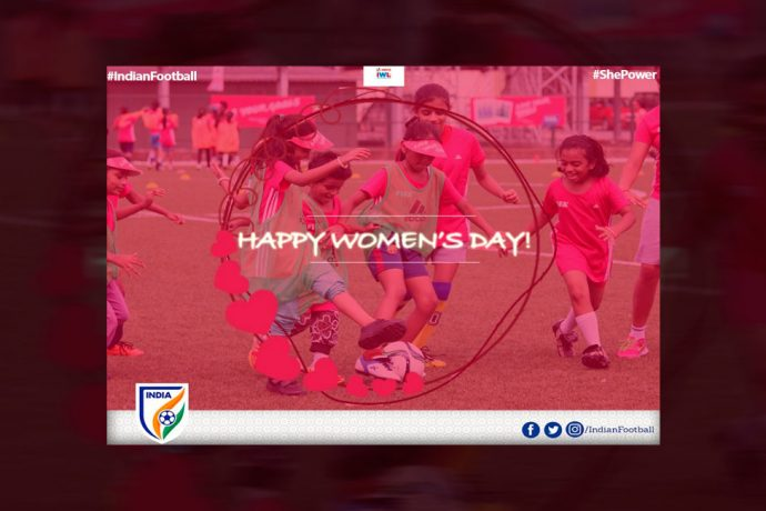 Happy Women's Day (Image courtesy: AIFF Media)