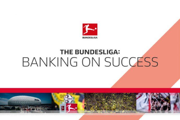 The Bundesliga: Banking on success. (Image courtesy: Bundesliga)