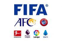 FIFA - AFC - UEFA - Bundesliga - Premier League - LaLiga - Lega Serie A