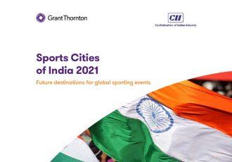 Grant Thornton Bharat-CII Sports Cities of India Report 2021