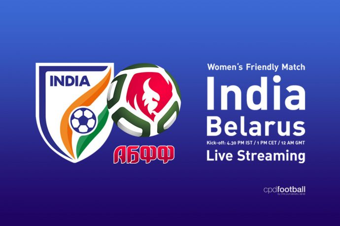 Live Streaming of the Women's Friendly Match India vs Belarus